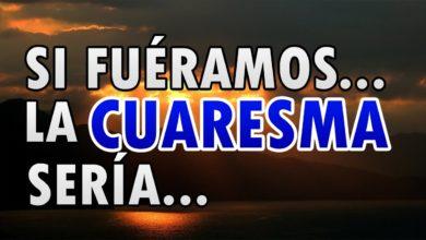 Photo of Si fuéramos…. la Cuaresma sería…