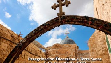 Photo of PEREGRINACIÓN TIERRA SANTA. Informaciones actualizadas sobre el primer plazo