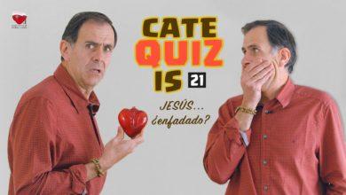 Photo of CATEQUIZIS para 1ª COMUNIÓN – Cap. 21: JESÚS… ¿ENFADADO?