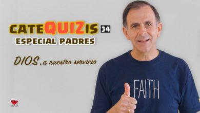 Photo of CATEQUIZIS para 1ª COMUNIÓN – Cap. 34: DIOS, A NUESTRO SERVICIO. Especial padres parte 1