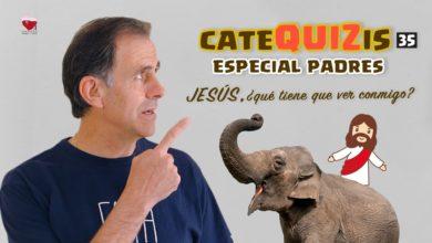 Photo of CATEQUIZIS para 1ª COMUNIÓN – Cap. 35: ¿QUE TIENE QUE VER JESÚS CONMIGO?