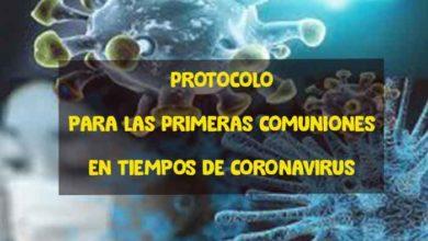 Photo of Catequesis en casa, comunión con los de casa: protocolo para las Primeras Comuniones en tiempos de Coronavirus