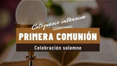 Photo of CatequesiS IntensivaS y Celebración solemne de la Primera Comunión